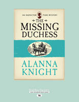 The Missing Duchess: An Inspector Faro Mystery (Paperback)