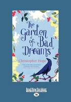 The Garden of Bad Dreams (Paperback)