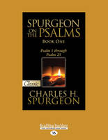 Spurgeon on the Psalms: Psalm 1 Through Psalm 25 (Paperback)