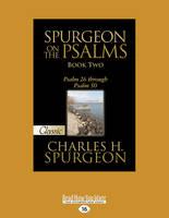 Spurgeon on the Psalms: Psalm 26 Through Psalm 50 (Paperback)