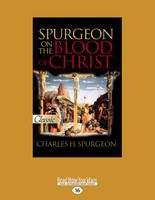Spurgeon on the Blood of Christ (Paperback)
