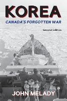 Korea: Canada's Forgotten War (Paperback)
