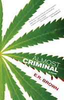 Almost Criminal: A Crime in Cascadia Mystery - A Crime in Cascadia Mystery 1 (Paperback)