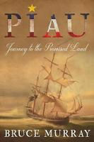 Piau: Journey to the Promised Land (Paperback)