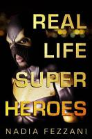 Real Life Super Heroes (Paperback)