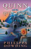 Quinn and the Quiet, Quiet: Weird Stories Gone Wrong - Weird Stories Gone Wrong (Paperback)