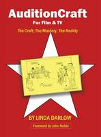 Auditioncraft for Film & TV: The Craft, the Mastery, the Reality (Hardback)