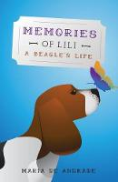 Memories of Lili: A Beagle's Life (Paperback)
