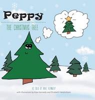 Peppy the Christmas Tree (Hardback)