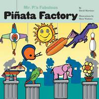Mr. P's Fabulous Pinata Factory (Paperback)