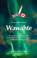 Wawahte: Indian Residential Schools (Paperback)