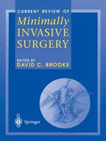 Current Review of Minimally Invasive Surgery (Paperback)