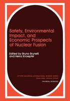 Safety, Environmental Impact, and Economic Prospects of Nuclear Fusion