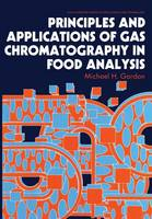 Principles and Applications of Gas Chromatography in Food Analysis - Ellis Horwood Series in Food Science and Technology (Paperback)