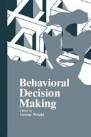 Behavioral Decision Making (Paperback)