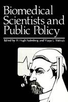 Biomedical Scientists and Public Policy (Paperback)