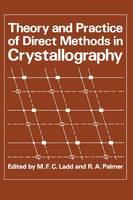 Theory and Practice of Direct Methods in Crystallography (Paperback)