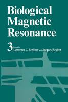 Biological Magnetic Resonance Volume 3 - Biological Magnetic Resonance 3 (Paperback)