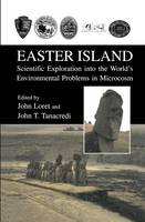 Easter Island: Scientific Exploration into the World's Environmental Problems in Microcosm (Paperback)