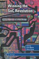 Winning the SoC Revolution: Experiences in Real Design (Paperback)