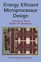 Energy Efficient Microprocessor Design (Paperback)