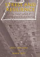 Stress and Resilience: The Social Context of Reproduction in Central Harlem (Paperback)