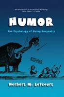 Humor: The Psychology of Living Buoyantly - The Springer Series in Social Clinical Psychology (Paperback)