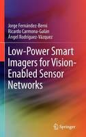 Low-Power Smart Imagers for Vision-Enabled Sensor Networks (Hardback)