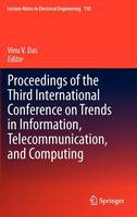 Proceedings of the Third International Conference on Trends in Information, Telecommunication and Computing - Lecture Notes in Electrical Engineering 150 (Hardback)