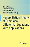 Nonoscillation Theory of Functional Differential Equations with Applications (Hardback)