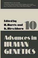 Advances in Human Genetics 10 - Advances in Human Genetics 10 (Paperback)