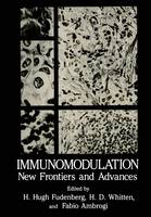 Immunomodulation: New Frontiers and Advances (Paperback)