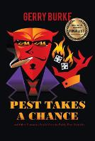 Pest Takes a Chance: ... and Other Humorous Stories from the Paddy Pest Chronicles (Paperback)