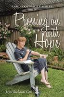 Pressing on with Hope: Volume Two (Paperback)