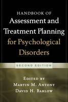 Handbook of Assessment and Treatment Planning for Psychological Disorders, Second Edition (Paperback)