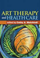 Art Therapy and Health Care (Hardback)