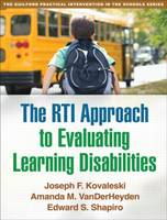 The RTI Approach to Evaluating Learning Disabilities - Guilford Practical Intervention in the Schools (Paperback)
