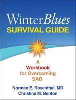 Winter Blues Survival Guide: A Workbook for Overcoming SAD (Paperback)