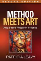 Method Meets Art, Second Edition: Arts-Based Research Practice (Paperback)