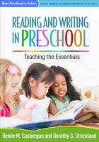 Reading and Writing in Preschool: Teaching the Essentials - Best Practices in Action (Paperback)