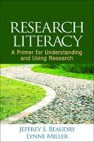 Research Literacy: A Primer for Understanding and Using Research (Hardback)