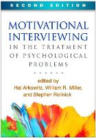 Motivational Interviewing in the Treatment of Psychological Problems - Applications of Motivational Interviewing (Paperback)