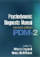 Psychodynamic Diagnostic Manual: PDM-2 (Hardback)