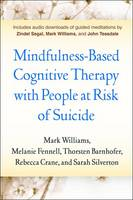 Mindfulness-Based Cognitive Therapy with People at Risk of Suicide: Working with People at Risk of Suicide (Paperback)