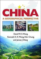 China: A Geographical Perspective - Guilford Texts in Regional Geography (Paperback)