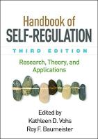 Handbook of Self-Regulation, Third Edition: Research, Theory, and Applications (Paperback)