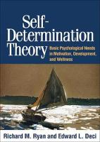 Self-Determination Theory: Basic Psychological Needs in Motivation, Development, and Wellness (Paperback)