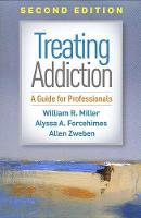 Treating Addiction: A Guide for Professionals (Hardback)