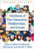 Handbook of Peer Interactions - Social, Emotional, and Personality Development in Context (Paperback)
