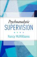 Psychoanalytic Supervision (Hardback)